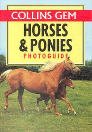 Collins Gem: Horses & Ponies Photoguide by Various