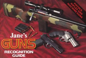 Jane's Guns Recognition Guide by Various