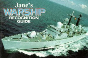 Jane's Warship Recognition Guide by Various