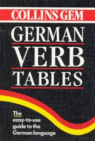 Collins Gem: German Verb Tables by Various