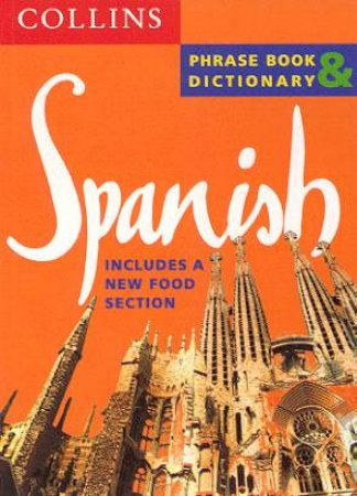 Collins Spanish Phrase Book And Dictionary by Various