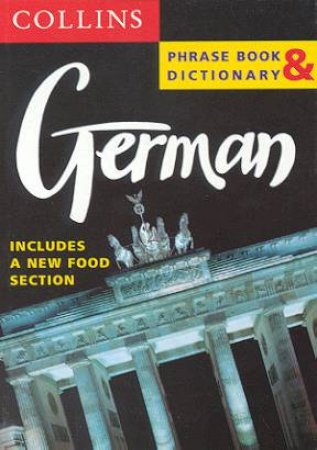 Collins German Phrase Book And Dictionary by Various