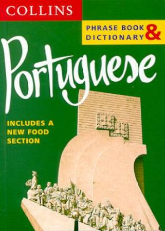 Collins Portuguese Phrase Book And Dictionary by Various