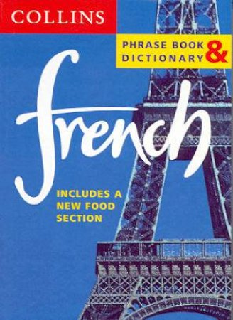 Collins French Phrase Book And Dictionary by Various