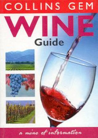 Collins Gem: Wine Guide by Various
