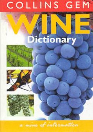 Collins Gem: Wine Dictionary by Various