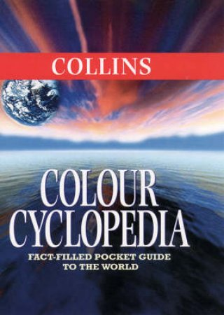 Collins Colour Encyclopedia by Various