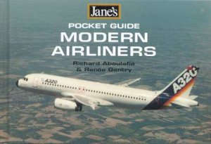Jane's Pocket Guide: Modern Airliners by Richard Aboulafia