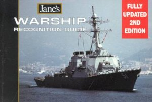 Jane's Warship Recognition Guide by Robert Hutchinson