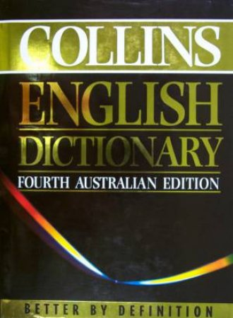 Collins English Dictionary - Fourth Australian Edition by Various