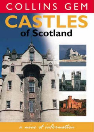 Collins Gem: Castles Of Scotland by Various