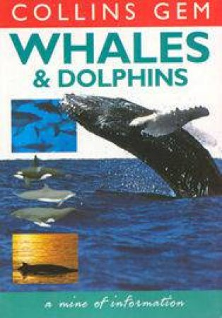 Collins Gem: Whales And Dolphins by Various