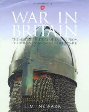 War In Britain by Tim Newark