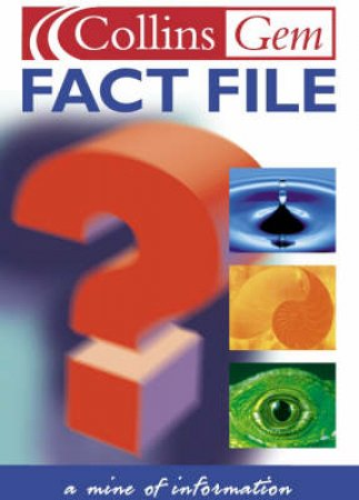 Collins Gem: Fact File by Various