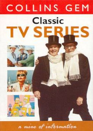 Collins Gem: Classic TV Series by Various