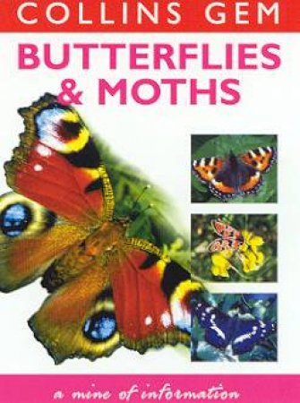 Collins Gem: Butterflies & Moths by Michael Chinery