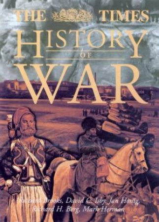 The Times History Of War by Various