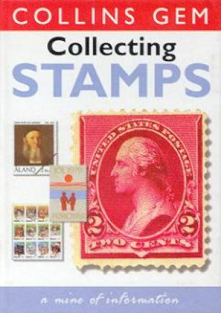 Collins Gem: Stamps by James Mackay