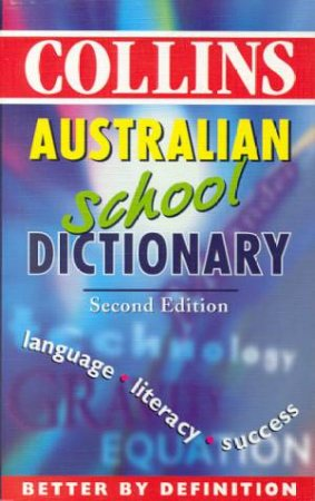 Collins Australian School Dictionary - 2 ed by Various