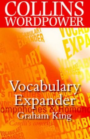 Collins Wordpower: Vocabulary Expander by Graham King