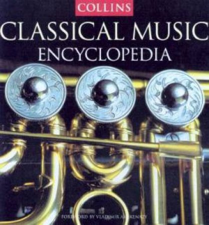 Collins Encyclopedia Of Classical Music - Book & CD by Various