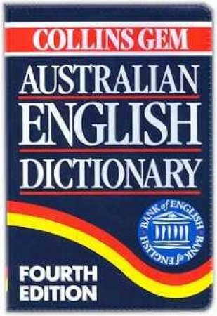Collins Gem: Australian English Dictionary - 4 ed by Various
