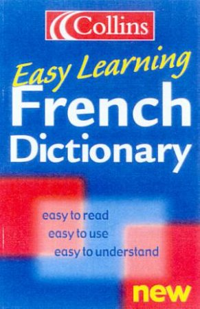 Collins Easy Learning French Dictionary by Various