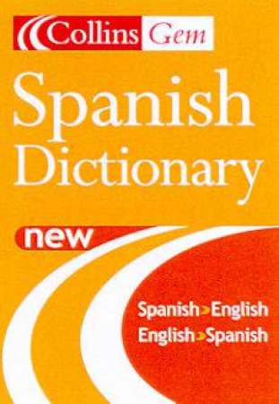 Collins Gem: Spanish Dictionary - 5 ed by Various
