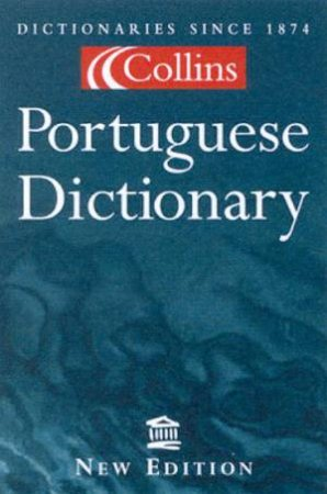 Collins Portuguese Dictionary by Various