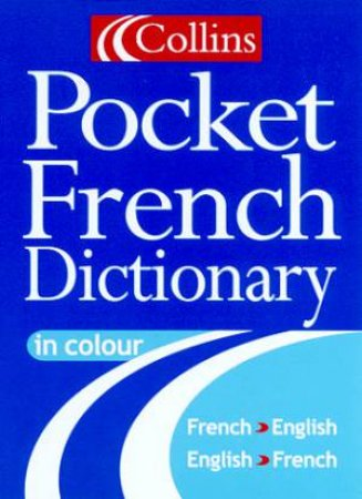Collins French Pocket Dictionary - 4 ed by Various