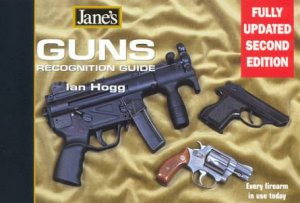Jane's Guns Recognition Guide by Ian Hogg