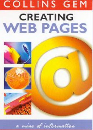 Collins Gem: Creating Web Pages by Various