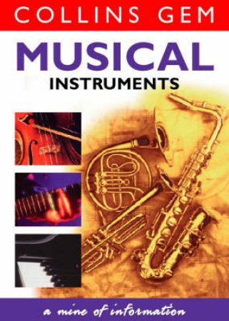 Collins Gem: Musical Instruments by Various