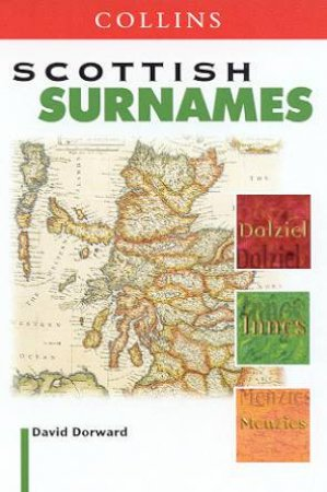 Collins Scottish Surnames by David Dorward