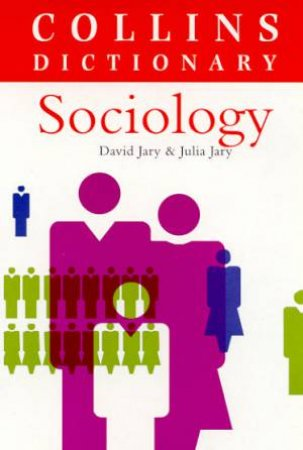 Collins Dictionary Of Sociology by David Jary & Julia Jary