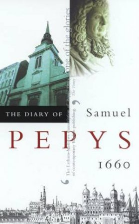 The Diary Of Samuel Pepys Volume 01 - 1660 by Samuel Pepys