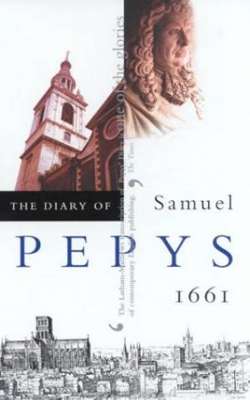The Diary Of Samuel Pepys Volume 02 - 1661 by Samuel Pepys
