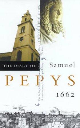 The Diary Of Samuel Pepys Volume 03 - 1662 by Samuel Pepys