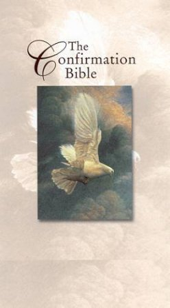 The Confirmation Bible - KJV Edition (White Imitation Leather) - Compact by Various