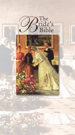 The Bride's Bible - KJV Edition (White Imitation Leather) - Compact by Various