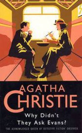 Why Didnt They Ask Evans? by Agatha Christie