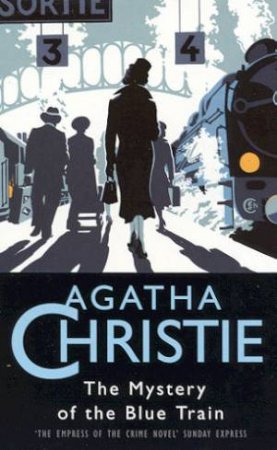 The Mystery Of The Blue Train by Agatha Christie