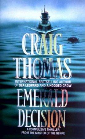 Emerald Decision by Craig Thomas