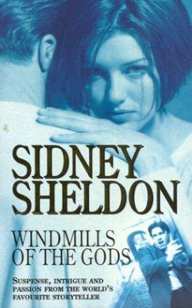 Windmills Of The Gods by Sidney Sheldon