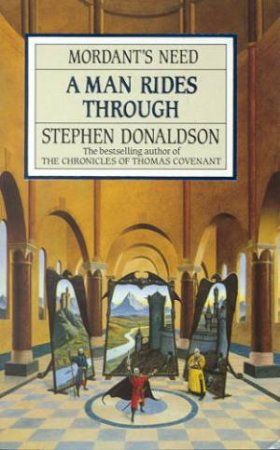 A Man Rides Through by Stephen Donaldson