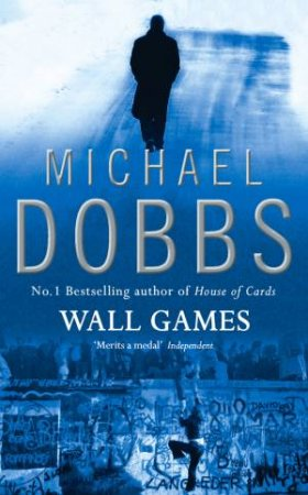 Wall Games by Michael Dobbs