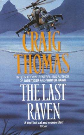 The Last Raven by Craig Thomas