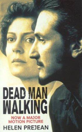 Dead Man Walking - Film Tie In by Helen Prejean