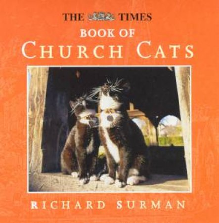 The Times Book Of Church Cats by Richard Surman