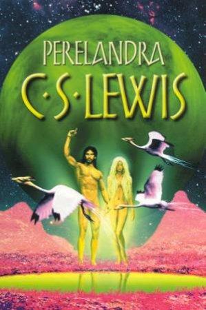 Perelandra by C S Lewis